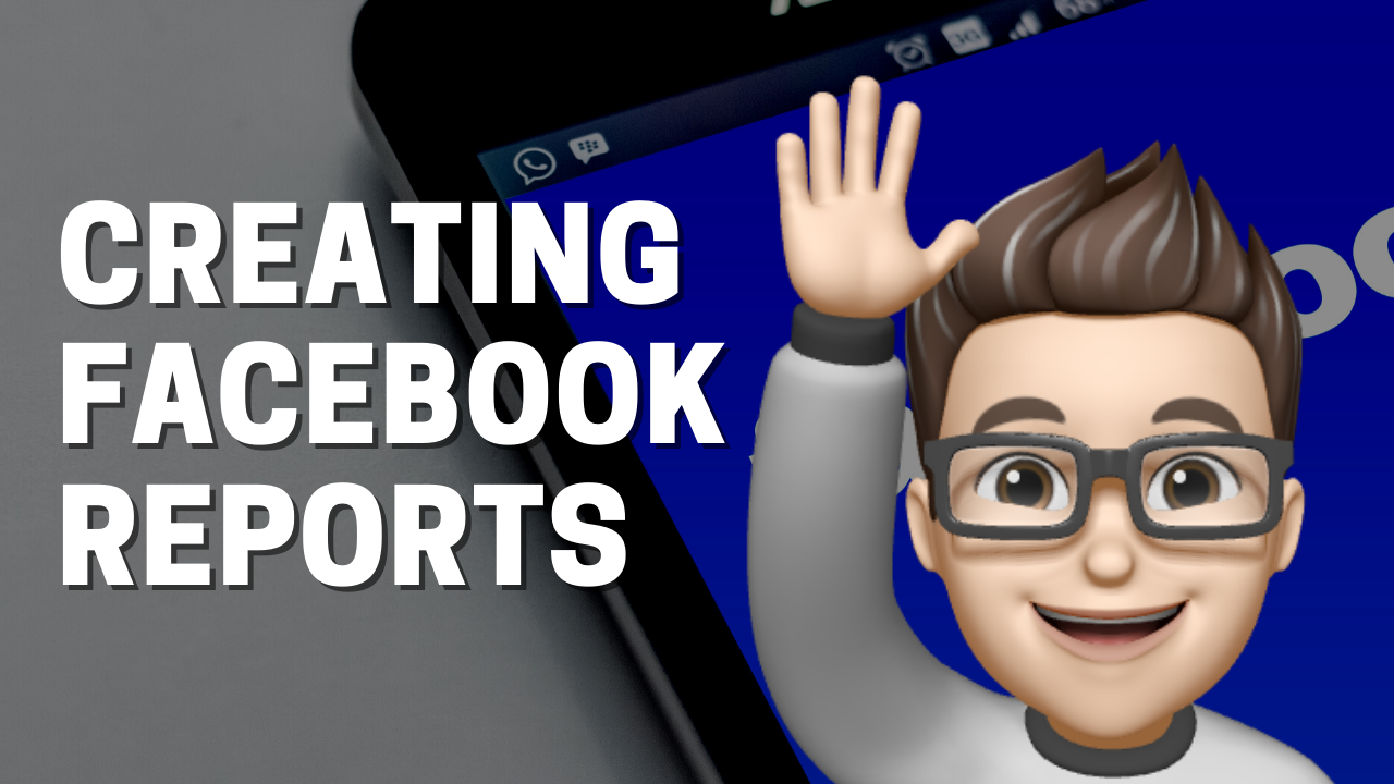 How to create facebook reports